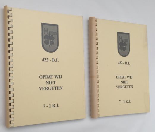 Ensch, J.K, samenstelling - Reünie Commissie 432e Bat.Inf., - 432 - B.I. - 7 -1 R.I. Opdat wij niet vergeten. [2 delen]