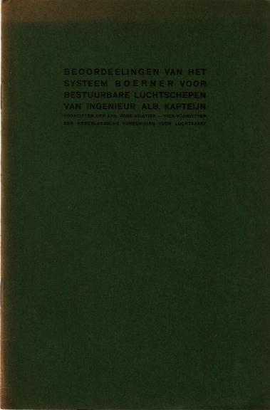 Kapteyn, Alb., - Beoordeelingen van het Systeem Boerner voor bestuurbare luchtschepen. [Brochure].
