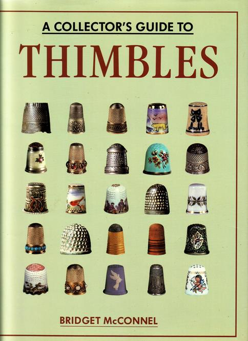 McConnel, Bridget, - A collector's guide to thimbles.