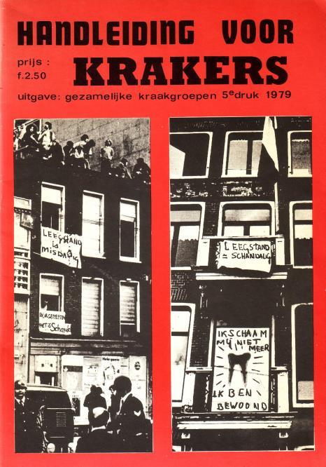 Gezamelijke Kraakgroepen - - Handleiding voor krakers. 5e druk 1979.