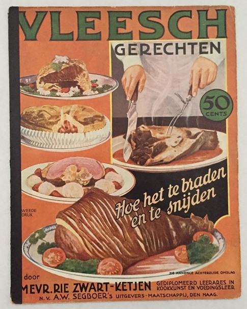 Zwart-Ketjen, Rie, - Vleesch gerechten. Hoe het te braden en te snijden.