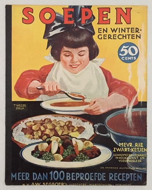 Zwart-Ketjen, Rie, - Soepen en wintergerechten. Meer dan 100 beproefde recepten.