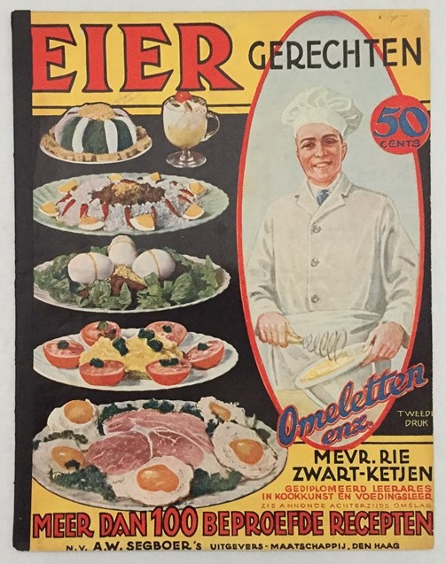 Zwart-Ketjen, Rie, - Eier gerechten. Omeletten enz. Meer dan 100 beproefde recepten