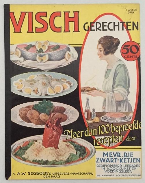 Zwart-Ketjen, Rie, - Visch gerechten. Meer dan 100 beproefde recepten.