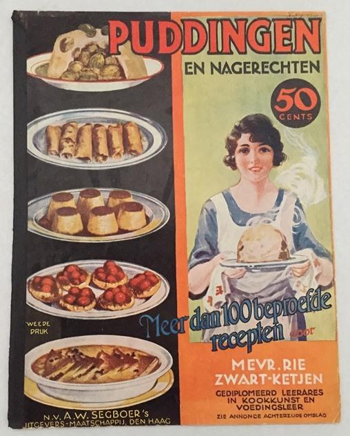 Zwart-Ketjen, Rie, - Puddingen en nagerechten. Meer dan 100 beproefde recepten.