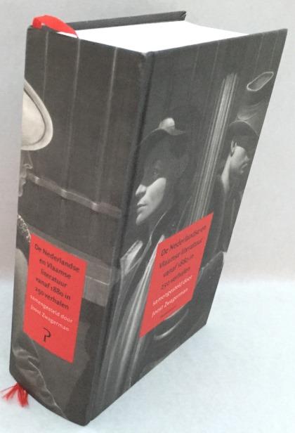 Zwagerman, Joost, samenstelling, - De Nederlandse en Vlaamse literatuur vanaf 1880 in 250 verhalen. [Hardcover]