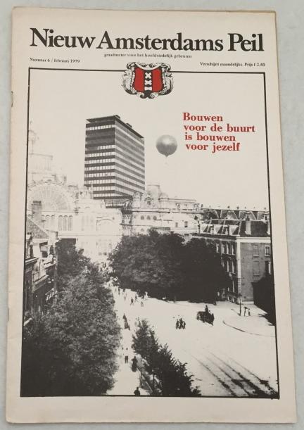 Bakker, Henk, e.a., red., - Nieuw Amsterdams Peil. Graadmeter voor het hoofdstedelijk gebeuren. Nummer 6, februari 1979