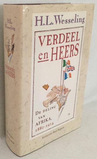Wesseling, H.L., - Verdeel en heers. De deling van Afrika 1880-1914. [1e druk, hardcover]