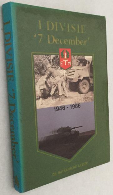 Schulten, C.M., e.a., red., - 1 Divisie '7 December' (1946-1986)