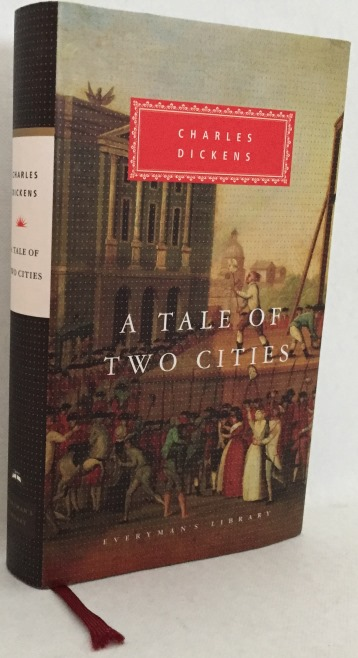 Dickens, Charles, - A tale of two cities. [Hardcover, Everman's Library edition]