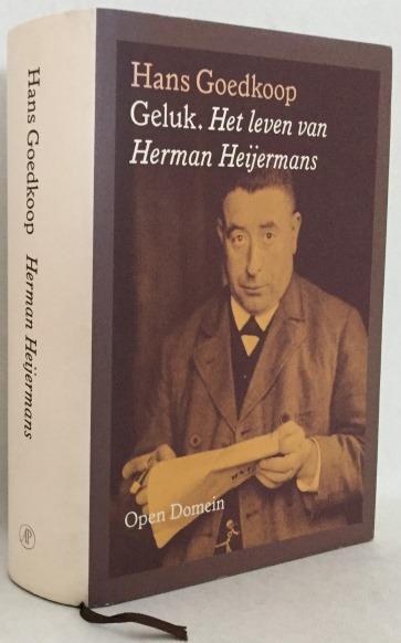 Goedkoop, Hans, - Geluk. Het leven van Herman Heijermans. [Open Domein]