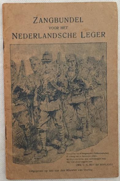 Minister van Oorlog - - Zangbundel voor het Nederlandsche Leger. Uitgegeven op last van den Minister van Oorlog