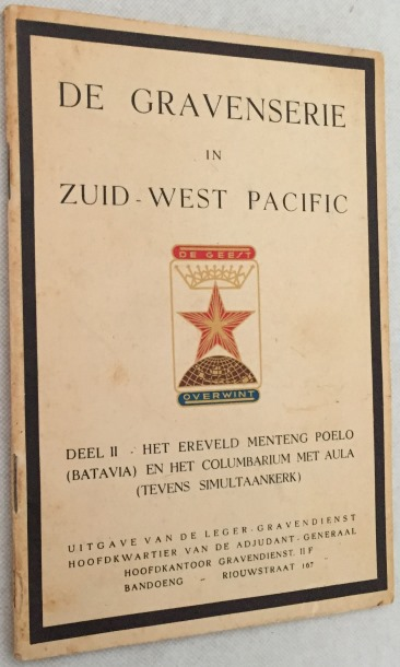Gravendienst, uitgave, - De gravenserie in Zuid-West Pacific. Deel II. Het ereveld Menteng Poelo (Batavia) en het Columbarium met aula (tevens simuntaankerk)
