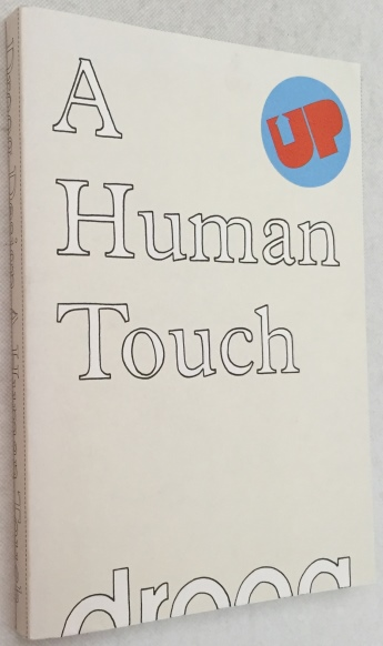 Ramakers, Renny, ed. - Irma Boom, bookdesign - - A human touch. Droog