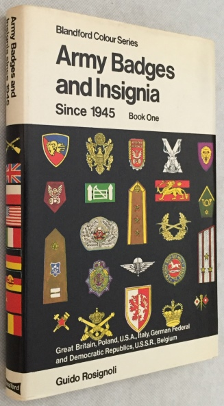 Rosignoli, Guido, - Army badges and insignia since 1945. Book one. Great Britain, Poland, U.S.A., Italy, German Federal and Democratic Republics, U.S.S.R., Belgium